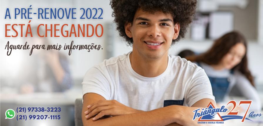 Pré-renove 2022 está chegando